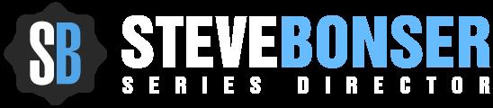 Steve Bonser Series Director
